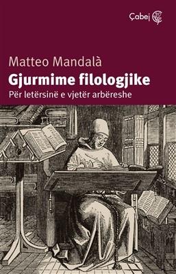 Gjurmime filologjike (Per letersine e vjeter arbereshe)