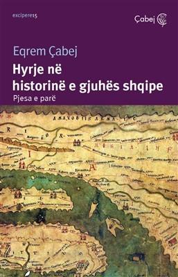 Hyrje ne historine e gjuhes shqipe (Pjesa e pare)