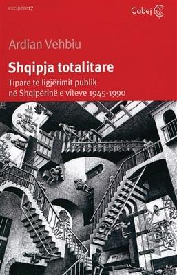 Shqipja totalitare (Tipare te ligjerimit publik ne Shqiperine e viteve 1945-1990)