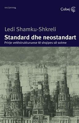 Standard e neostandart (Prirje vetestrukturuese te shqipes se sotme)