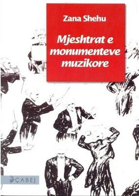 Mjeshtrat e monumenteve muzikore