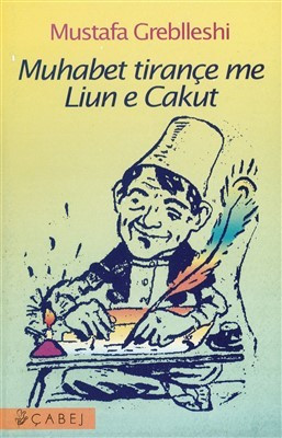 Muhabet tirance me Liun e Cakut