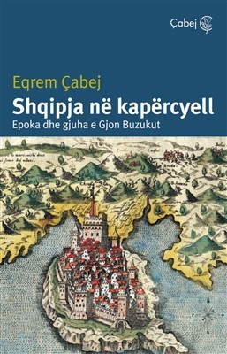 Shqipja ne kapercyell – Epoka dhe gjuha e Gjon Buzukut