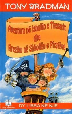 (p) Aventura ne Ishullin e Thesarit dhe Rreziku ne Shkollen e Pirateve