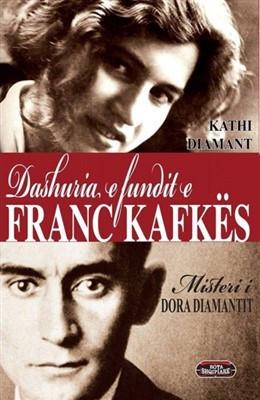 Dashuria e fundit e Franc Kafkes : misteri i Dora Diamantit