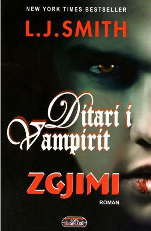 Ditari i Vampirit: Zgjimi, libri i parë