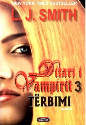 Ditari i Vampirit: Tërbimi, libri i tretë