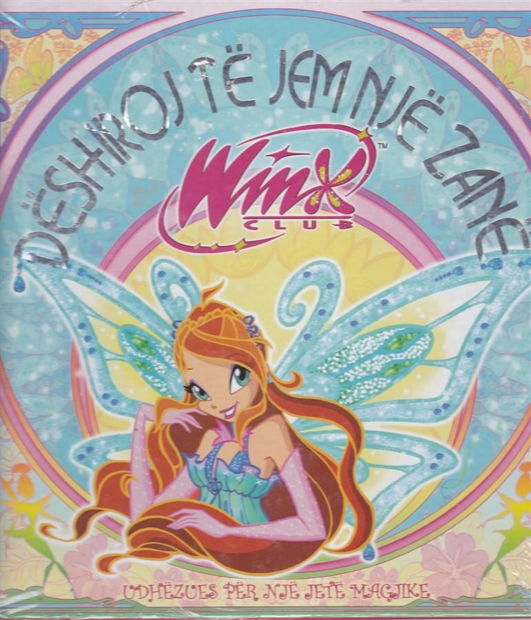 Winx- Dëshiroj të jem zanë