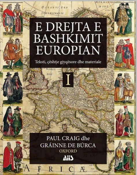 E drejta e Bashkimit Europian Teksti, ceshtje gjyqesore dhe materiale 1