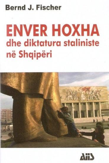 Enver Hoxha dhe diktatura staliniste ne Shqiperi. Njerezit e forte te Ballkanit