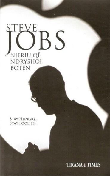 Steve Jobs, njeriu qe ndryshoi boten
