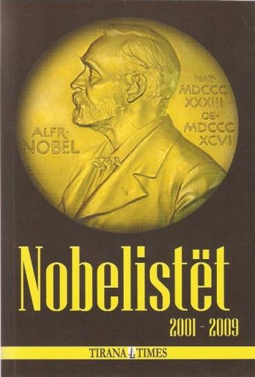 Nobelistet : 2001 - 2009 Stockolm, 7 dhjetor, ora 17.30