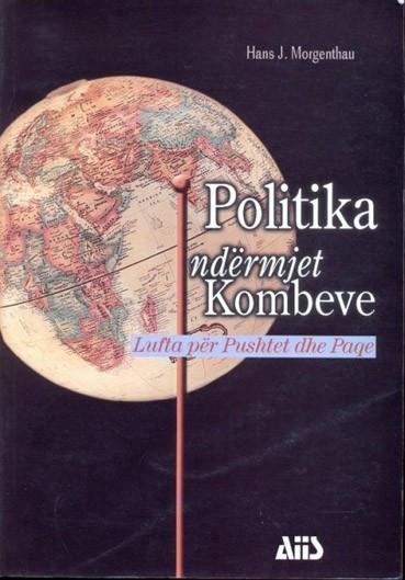 Politika ndermjet kombeve, Lufta per pushtet dhe paqe