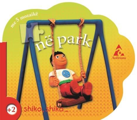 Shiko, shiko në park