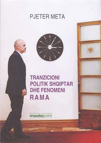 Tranzicioni politik shqiptar dhe fenomeni Rama