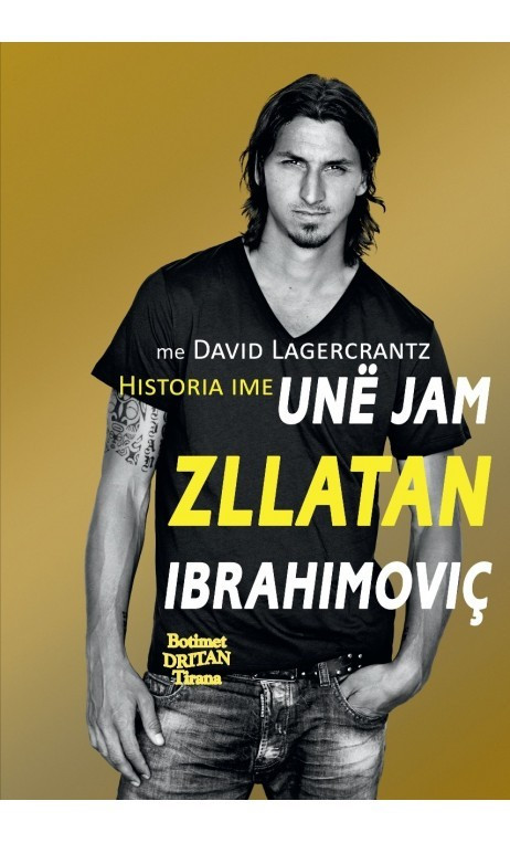 Unë jam Zllatan Ibrahimoviç