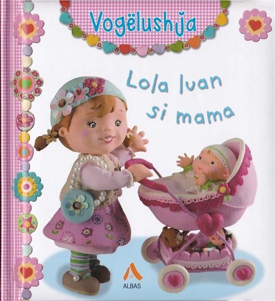 Lola luan si mama