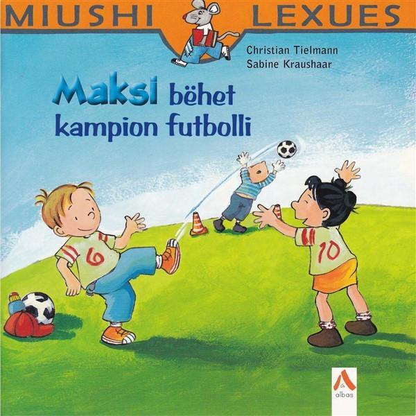 Maksi behet kampion futbolli