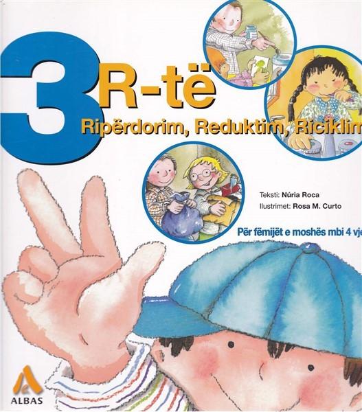 3 R-te Riperdorim, reduktim, riciklim