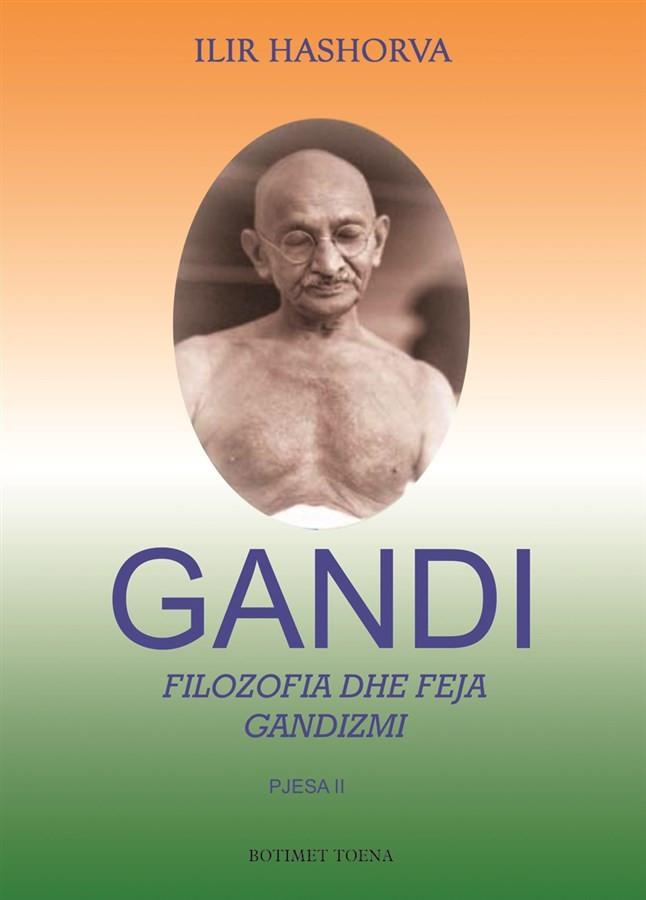 Gandi II - Filozofia dhe feja - gandizmi