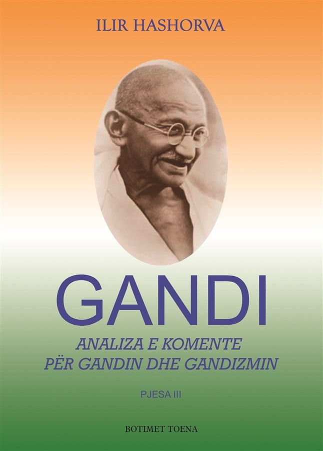Gandi III - Analiza e komente për Gandin dhe gandizmin