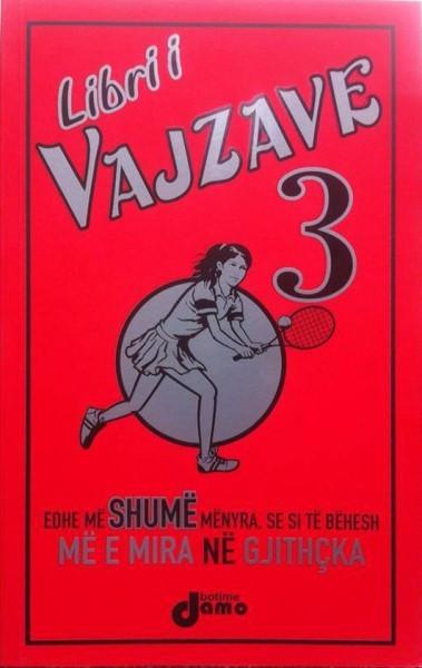 Libri i vajzave 3 ( Edhe me shume se si te behesh me e mira ne gjithcka )