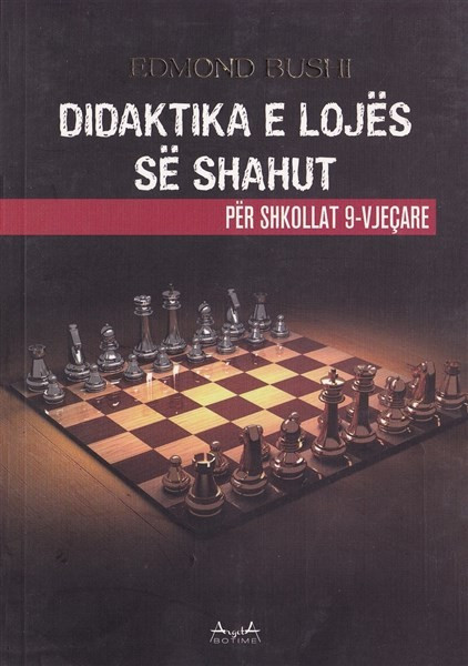 Didaktika e lojë së shahut për shkollat 9-vjeçare
