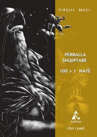 Përralla shqiptare 100+1 natë Libri i parë