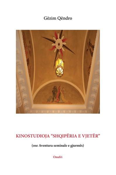 """Kinostudioja """"Shqipëria e Vjetër"""""""