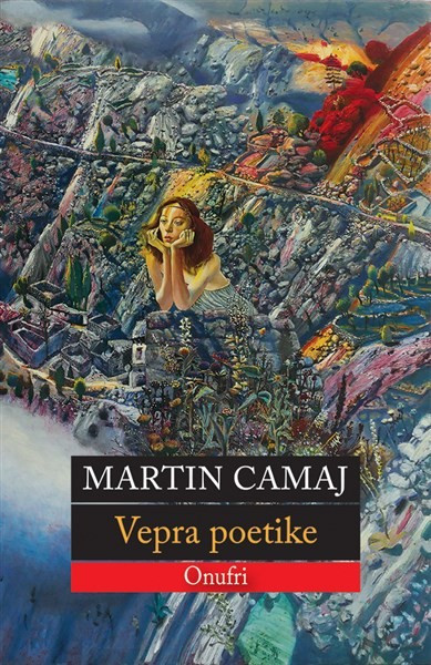 Martin Camaj - Vepra poetike