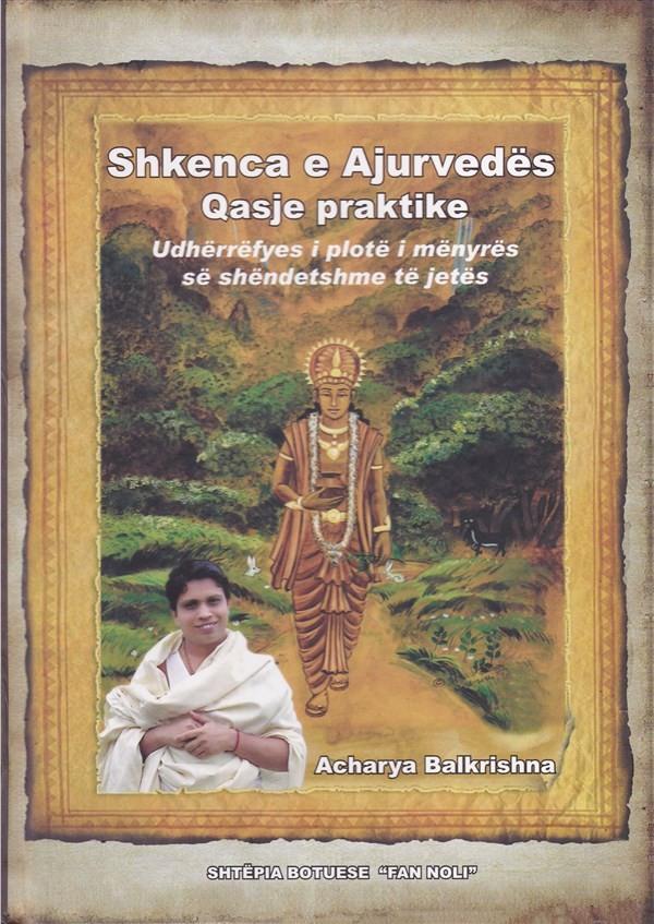 Shkenca e Ayurvedës, - qasje praktike
