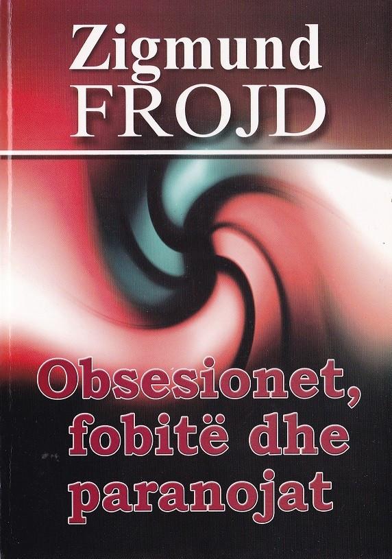 Obsesionet, fobite dhe paranojat