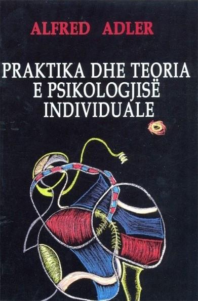 Praktika dhe teoria e psikologjise individuale