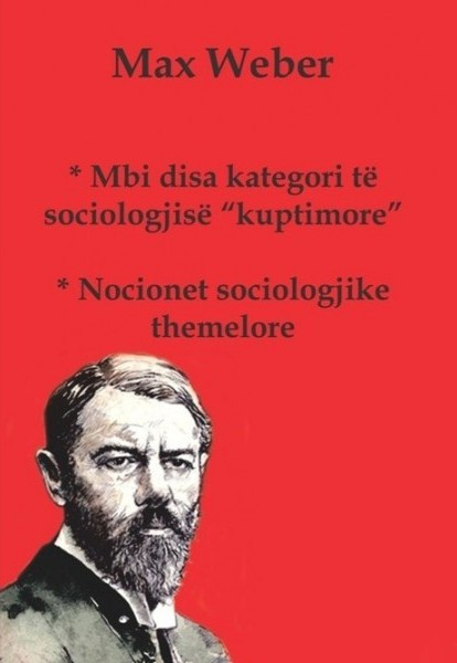 "Mbi disa kategori te sociologjise ""kuptimore"". Nocionet sociologjike themelore"