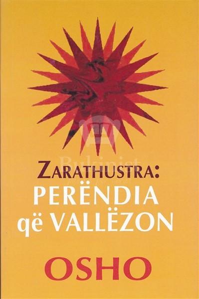 Zarathustra: Perendia qe vallezon