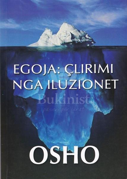 Egoja : clirimi nga iluzionet