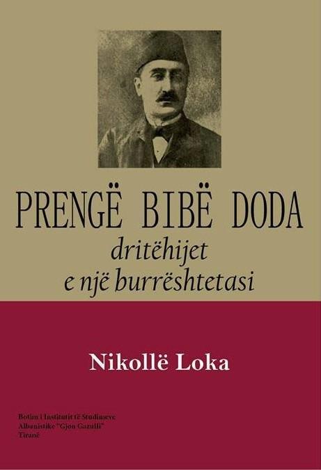 Prengë Bibë Doda, dritëhijet e një burrështetasi