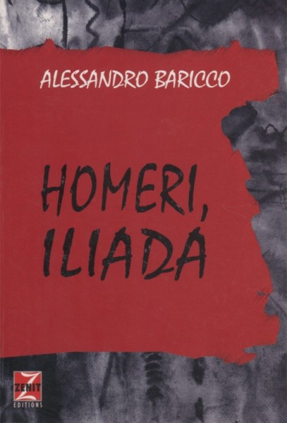 Homeri, Iliada